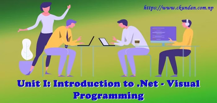 Unit I: Introduction to .Net – Visual Programming