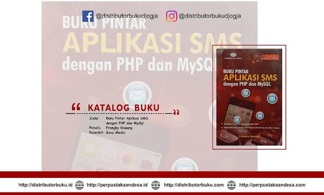 Buku Pintar Aplikasi SMS dengan PHP dan MySql