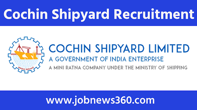Cochin Shipyard Recruitment 2020 for Project Assistant