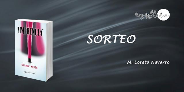 Sorteo: Blog Negro sobre Blanco. Limerencia. Salvador Murillo. María Loreto Navarro