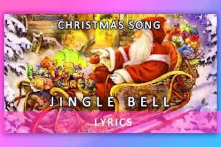 Christmas Song, Jingle Bell English song Lyrics and Karaoke
