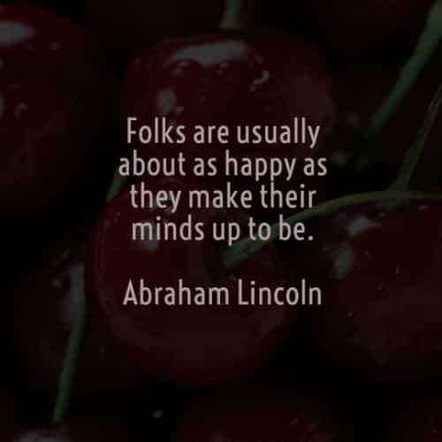 Famous quotes and sayings by Abraham Lincoln
