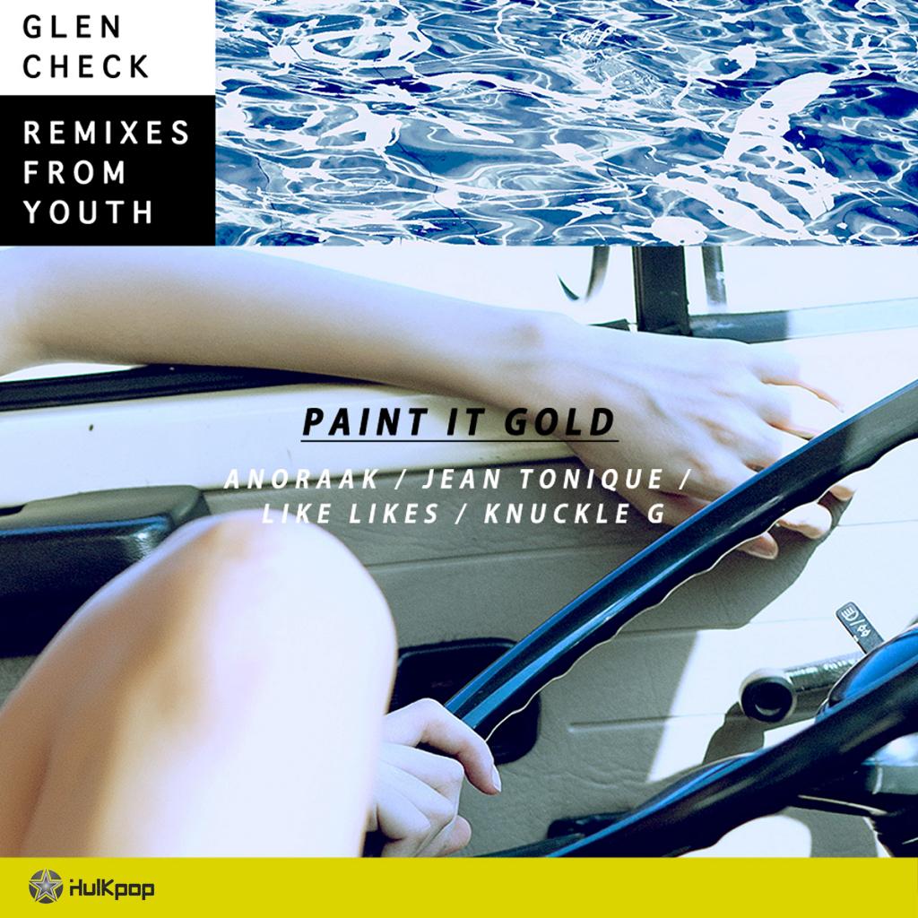 Glen Check – Paint It Gold Remixes – EP
