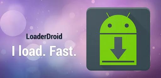 تحميل تطبيق Loader Droid download manager افضل بديل لتطبيق IDM للاندرويد