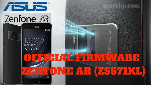 FIRMWARE ASUS ZENFONE AR (ZS571KL) - TUSERHP