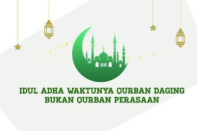 Idul Adha Waktunya Qurban Daging Bukan Qurban Perasaan