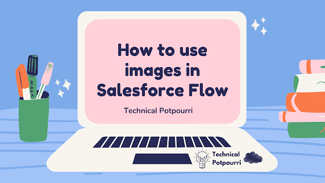 How to use images as Static Resource in Salesforce Flow