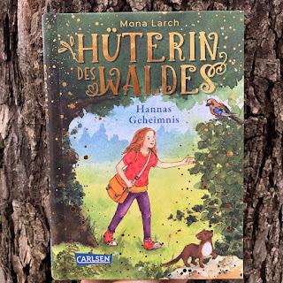 Hüterin des Waldes: Hannas Geheimnis