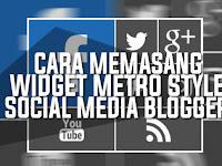 Memasang Widget Metro Style Social Media Keren Di Blogger