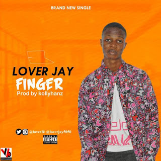 Lover Jay – Finger (Prod. Kollyhanz) 1
