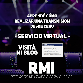 rmi-recursos-multimedia-para-iglesias-OBS-streaming-escenas-fuentes-mixer-blog