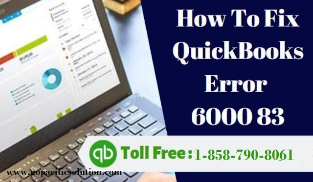 How to Resolve QuickBooks Error 6000 83? Call (1-858-790-8061)