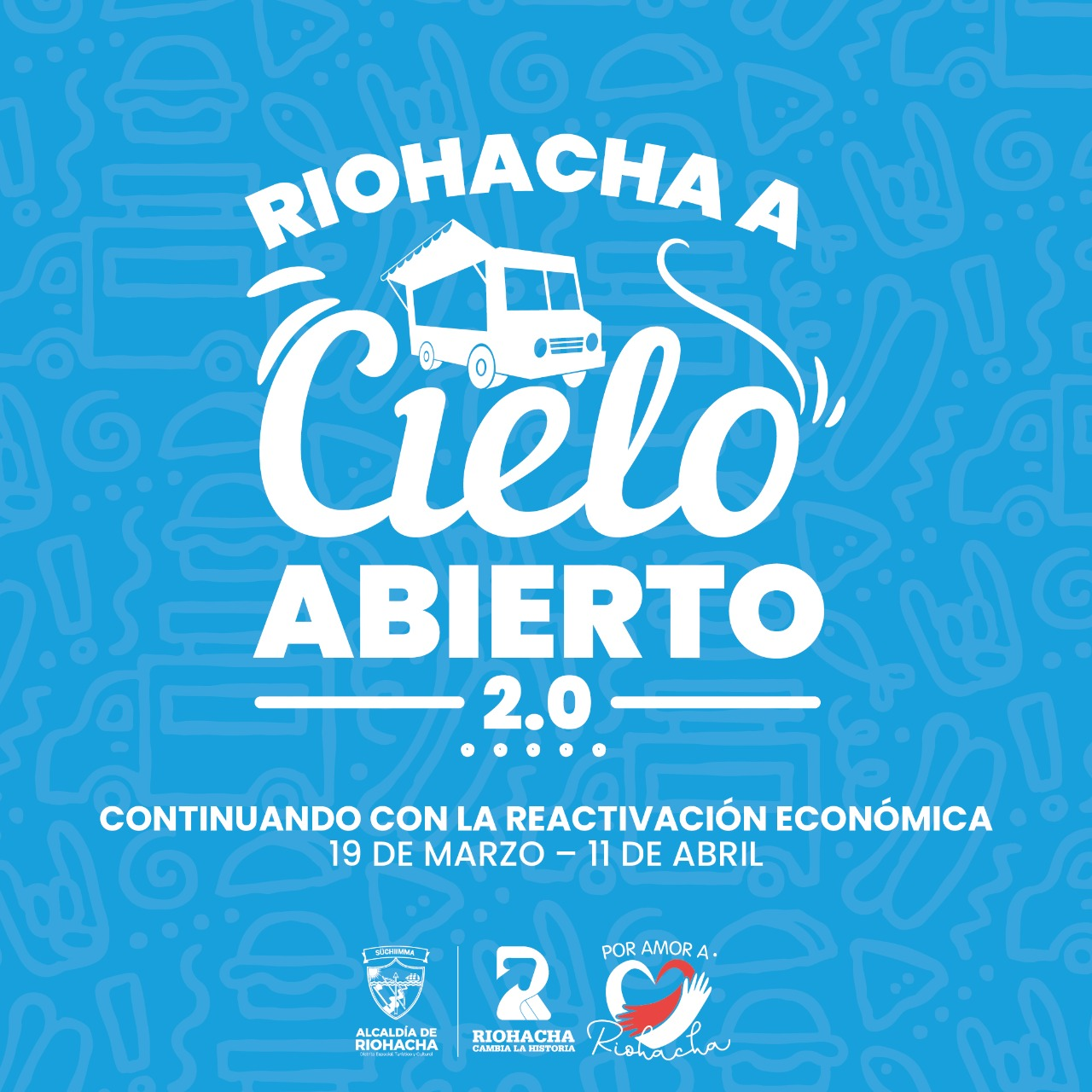 "hoyennoticia.com, ""Riohacha a Cielo Abierto 2.0"", para seguir reactivando la economía"