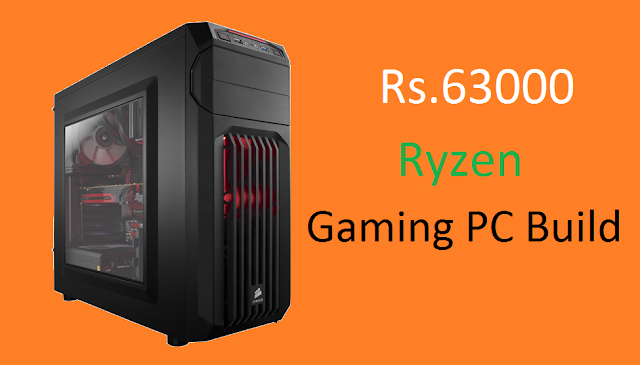 Ryzen PC Build - 63K Gaming PC [ Build Guide ]