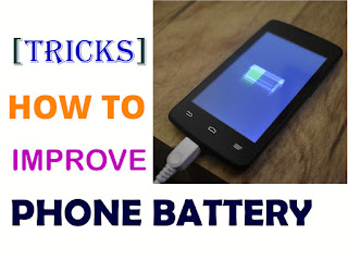 How to Improve your Android Phone Battery