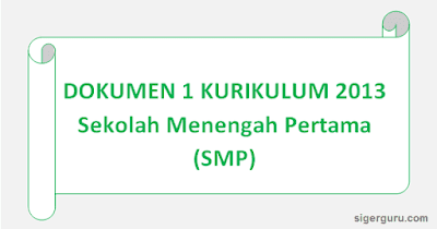Dokumen 1 Kurikulum 2013 SMP Revisi 2018/2019