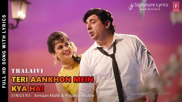 Teri Aankhon Mein Kya Hai Lyrics - THALAIVII   Armaan Malik