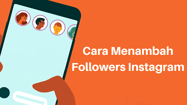 Cara Menambah Followers Instagram Tanpa Aplikasi dan Tanpa Tool Apapun