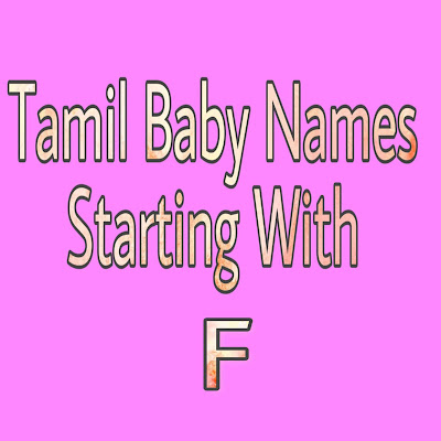 tamil baby boy names strarting with F