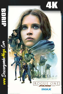 Rogue One Una historia de Star Wars (2016) 4K UHD [HDR] Latino