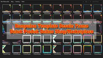Download Kumpulan Template Desain Frame atau Bingkai Untuk Foto Produk Jualan Online
