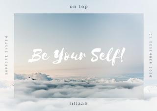 Makna dari Be Your Self