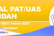Soal PAT/UAS AKIDAH Kelas 5 MDT Tahun 2021 Beserta Jawaban