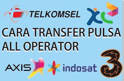 Cara Transfer Pulsa (Semua Operator)