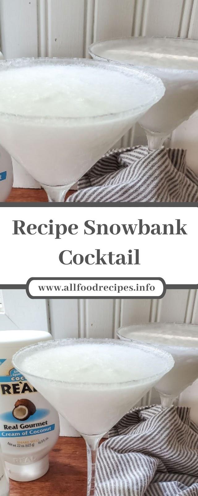 Recipe Snowbank Cocktail