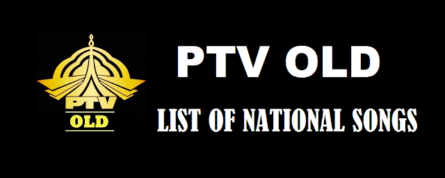 List of National Songs of PTV