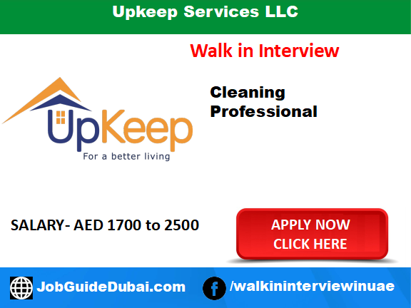 Upkeep Services LLC career for cleaning professionals job in Dubai