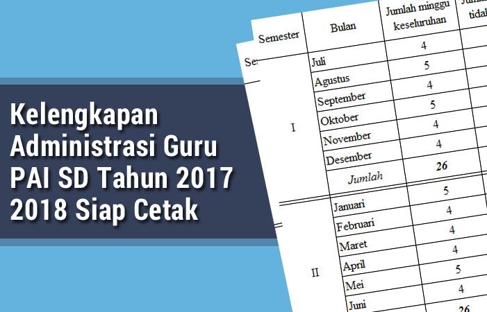 Kelengkapan Administrasi Guru PAI SD Tahun 2017 2018 Siap Cetak