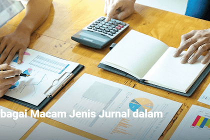 Pengertian dan Fungsi  Jurnal Dalam Ilmu Akuntansi