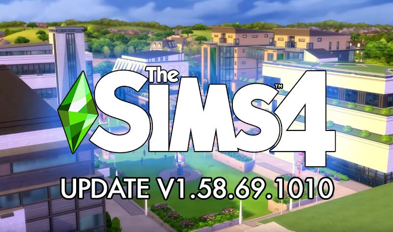 THE SIMS 4 PATCH UPDATE V1.58.69.1010