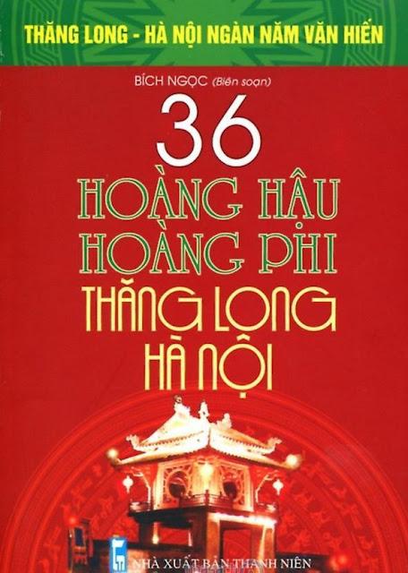 36 Hoàng Hậu Hoàng Phi Thăng Long (Download free)