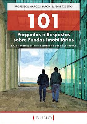 101 Perguntas e Respostas sobre Fundos Imobiliários & O desempenho dos FIIs no contexto da crise do Coronavírus