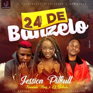 Jéssica Pitbull – 24 Horas De Banzelo (Feat Kamona King & Dj Sabuta)