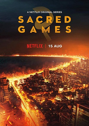 Sacred Games 2019 S02 HDRip 720p Dual Audio In Hindi English ESub