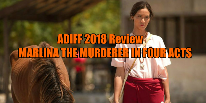 MARLINA THE MURDERER IN FOUR ACTS review