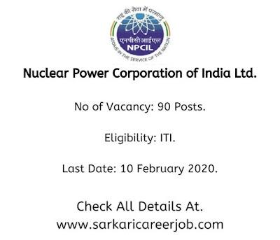 NPCIL Vacancies 2020 | 90 Apprentice Post Government Job Vacancies.