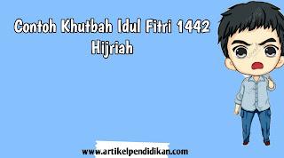 Contoh Khutbah Idul Fitri 1442