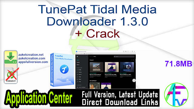 TunePat Tidal Media Downloader 1.3.0 + Crack