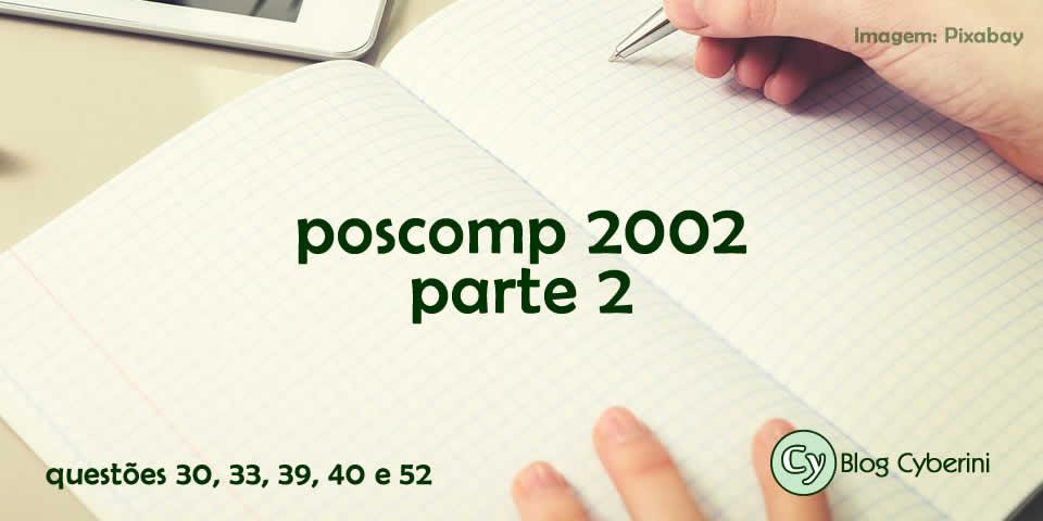 Questões Resolvidas do POSCOMP 2002 Parte 2