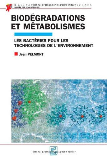 Biodégradations et métabolismes