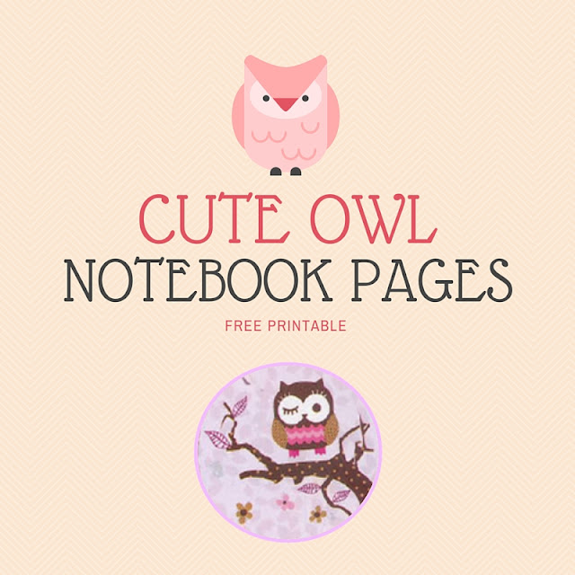 Cute owl notebook pages - free printable