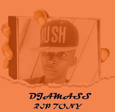 Djamass - RIP TONY (unmastered) [Prod. Maniga Pandza]