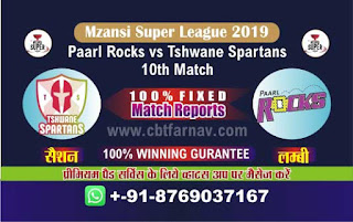 Mzansi Super League Spartans vs Parl 10th MSL T20 2019 Match Prediction Today Reports