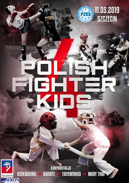 AKADEMIA ZWYCIĘZCY na Polish Fighter Kids 4 w Szczecinie, 11.05.2019 r.