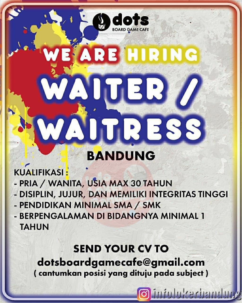 Lowongan Kerja Waiter / Waitress DOTS Board Game Cafe Bandung Januari 2021