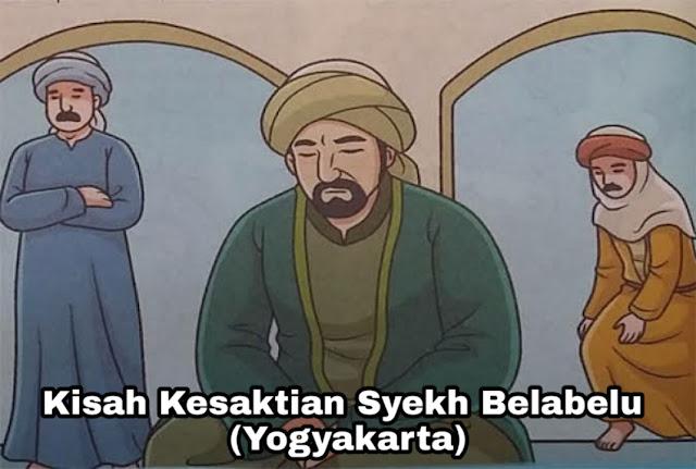 Kisah Kesaktian Syekh Belabelu – Legenda Yogyakarta